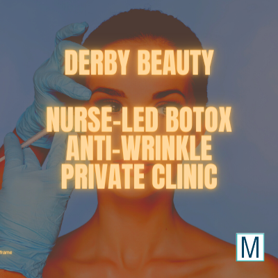 Beauty Aesthetics Derby Private Nurse Clinic Botox Injections Dermal Fillers Earwax Removal lip fillers anti wrinkle